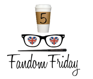 Fandom Friday