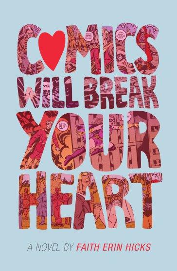 Comics Will Break your Heart.jpg